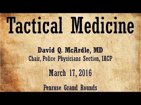 Tactical Medicine March 17, 2016