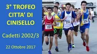 Cinisello Balsamo 2000m Cadetti  3°Trofeo città di Cinisello 22 Ott 2017