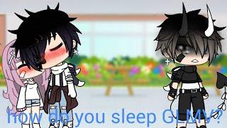 How do you sleep GLMV?