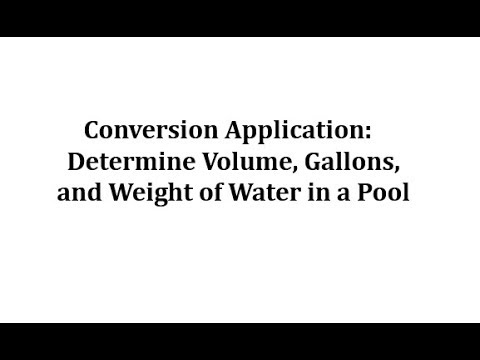 conversion-app:-determine-volume,-gallons-and-weight-of-water-in-a-pool