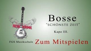 Bosse-Schönste Zeit / Gitarren Tutorial / Akkorde / Lesson / Chords