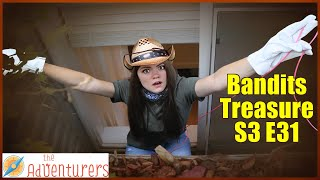 What Was She Doing!?! That Was Very Suspicious! Bandits Treasure S3 E31