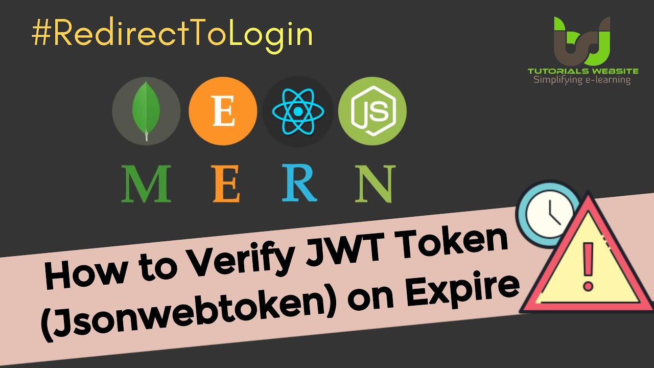 Verify JWT Token on Expire and Redirect the user to login page #13
