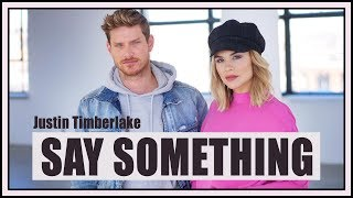SAY SOMETHING - Justin Timberlake ft. Chris Stapleton (Acoustic cover) // P.O et Marina