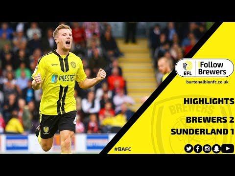 MATCH HIGHLIGHTS   Burton Albion 2-1 Sunderland