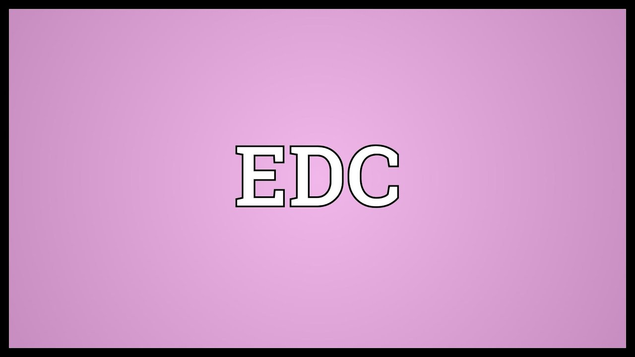 EDC Meaning