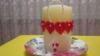 Обзор  уже украшенной свечи к Дню Влюблённых.