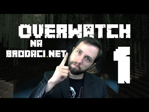 Overwatch na Brodaci.net #1 Rage Admina