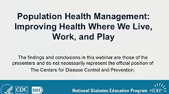 Population Health Management: Improving Health Where We Live, Work, and Play