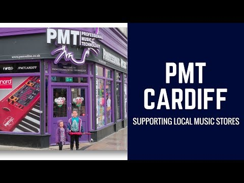 Spotlight on PMT Cardiff - Local Music Store in Cardiff