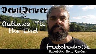 DevilDriver - Outlaws 'Til the End Vol. 1 (Album Review/Reaction)