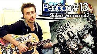 show MONICA Разбор #13 - Slipknot - Vermilion pt.2 (Видео урок)