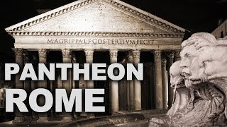 Pantheon, One of the Best-Preserved of all Roman Buildings