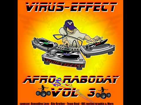 AFRO RABODAY VOL 3  BY DJ VIRUS EFFECT