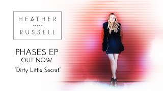 Heather Russell - Dirty Little Secret (Official Audio)