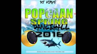 New Dancehall mix May Popcaan  Spring 2016  Mixtape Dj Virus