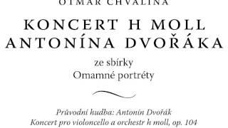 Koncert h moll Antonína Dvořáka