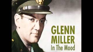 Glenn Miller Orchestra In The Mood