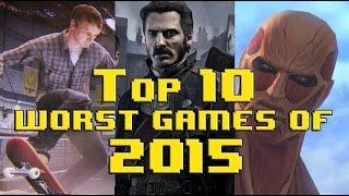 Top 10 Worst Video Games of 2015