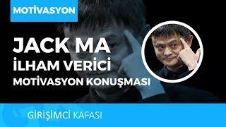 Alibaba.com kurucusu Jack Ma'dan ilham verici motivasyon konuşması