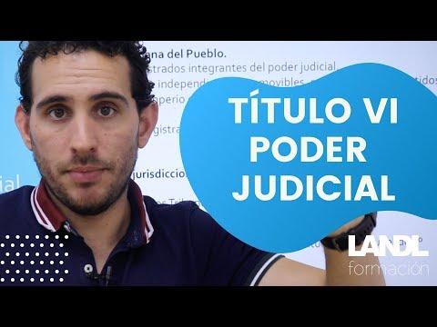 Titulo VI. Poder Judicial. Introducción al tema.