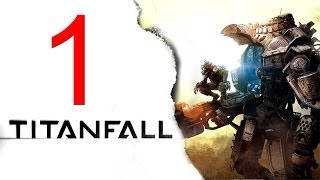 Titanfall Walkthrough Part 1 - Let