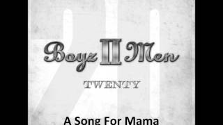 Boyz II Men - Twenty - A Song For Mama