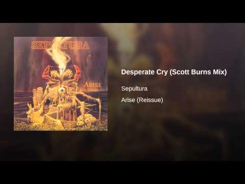 Desperate Cry (Scott Burns Mix)