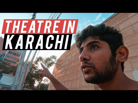 THEATRE IN KARACHI | ARTS COUNCIL OF PAKISTAN KARACHI SALMAN BROHI | VLOG