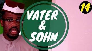 VATER & SOHN (TEIL 14) | Ah Nice