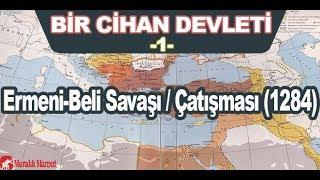 1- Ermeni-Beli Savaşı/Çatışması (1284) #58