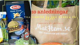 Mathem - 10 anledningar till varför du ska handla på nätet