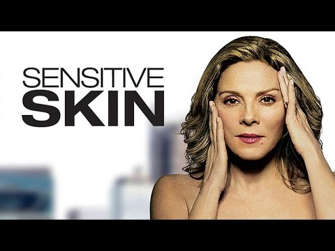 SENSITIVE SKIN - SEASON 1 TRAILER HD