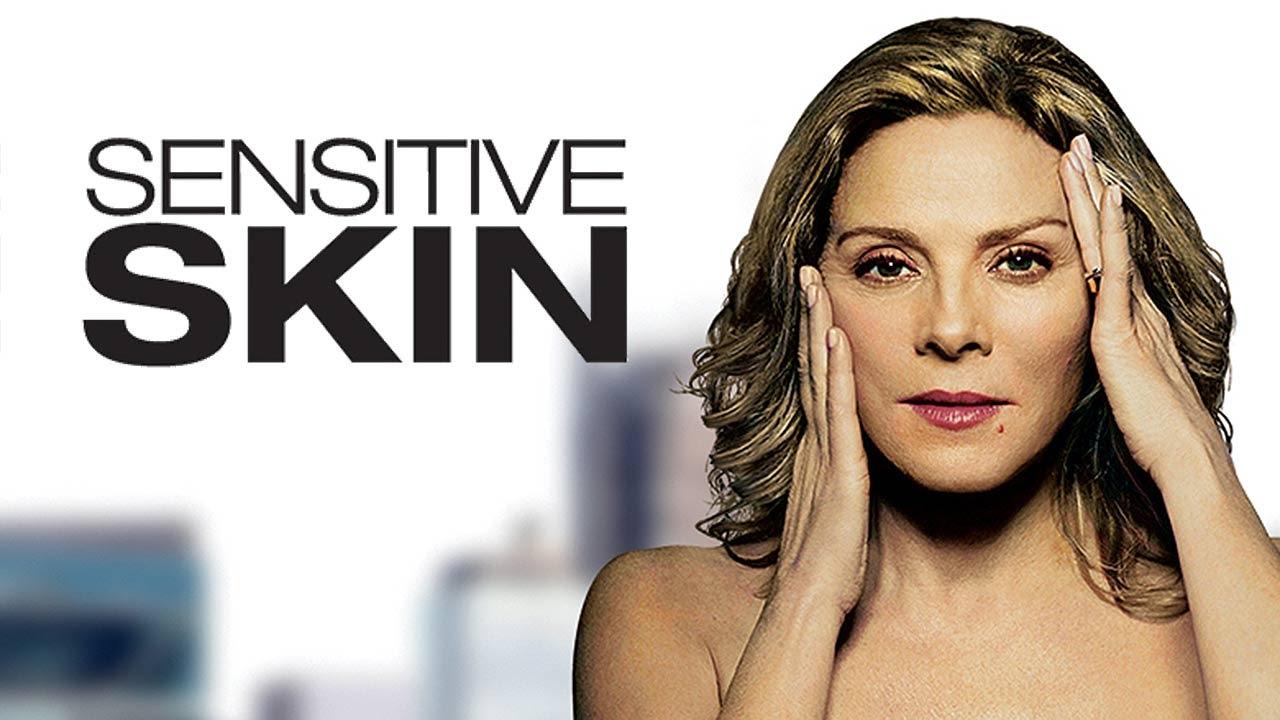 Sensitive skin tv series kim cattrall