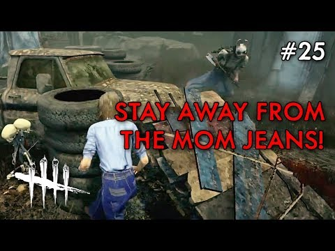 STAY AWAY FROM THE MOM JEANS! (Dead By Daylight #25) Ft. Delirious and Ohm