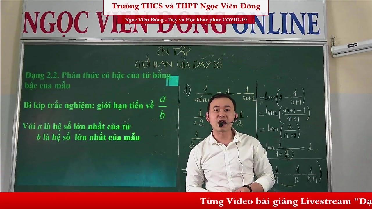 Toán 11 – Ôn tập: Giới hạn của dãy số (Phần 2) – Chương trình Phổ thông lớp 11 | Ngọc Viễn Đông