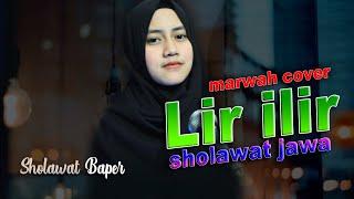 Download LIR ILIR VERSI KOPLO (SHOLAWAT JAWA BAPER) - COVER MARWAH