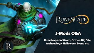 J-Mods Q&A // RuneScape on Steam, first details on Orthen, Halloween event, and more (Sept 2020)