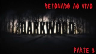 "Darkwood Alpha 1.2 Detonado / Walkthrough - Parte 2 - ""sobrevivendo A Primeira Noite"""