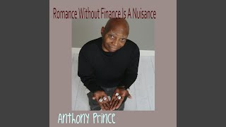 Romance Without Finance Is a Nuisance