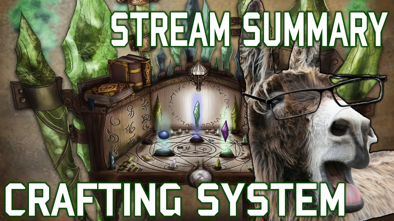 Camelot Unchained - Stream Summary 01 - Crafting System