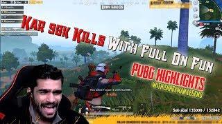 kar98k Kills ll Extreme Fun ll ShreeMan LegenD