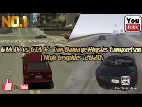 GTA IV Vs. GTA V - Car Damage Physics Comparison   High Graphics (2020)