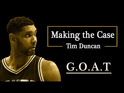 Making the Case - Tim Duncan