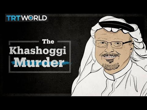Jamal Khashoggi's Murder: One Year On