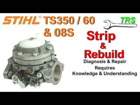 Carburetor Clean Service Strip Rebuild Stihl TS350 TS360