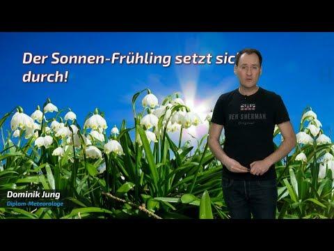 Der Sonnen-Frühling setzt sich durch - nächste Woche viel Sonnenschein! (Mod.: Dominik Jung)