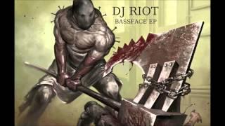 DJ Riot - Bassface