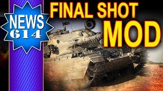 Final Shot - rewelacyjny mod - NEWS - World of Tanks