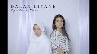 Dalan Liyane - Hendra Kumbara   Syarla - Dhea (Cover)